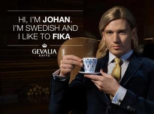 Hi, I´m Johan. I´m Swedish and I like to FIKA.